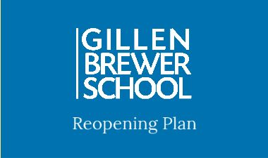 Gillen Brewer School's Reopening Plan