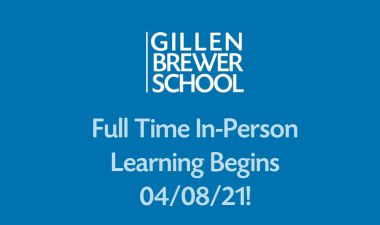 Full Time In-Person Learning Begins 04/08/21!