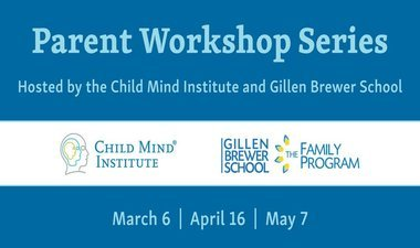 Child Mind Institute Workshop Series: Creating Healthy Family Dynamics